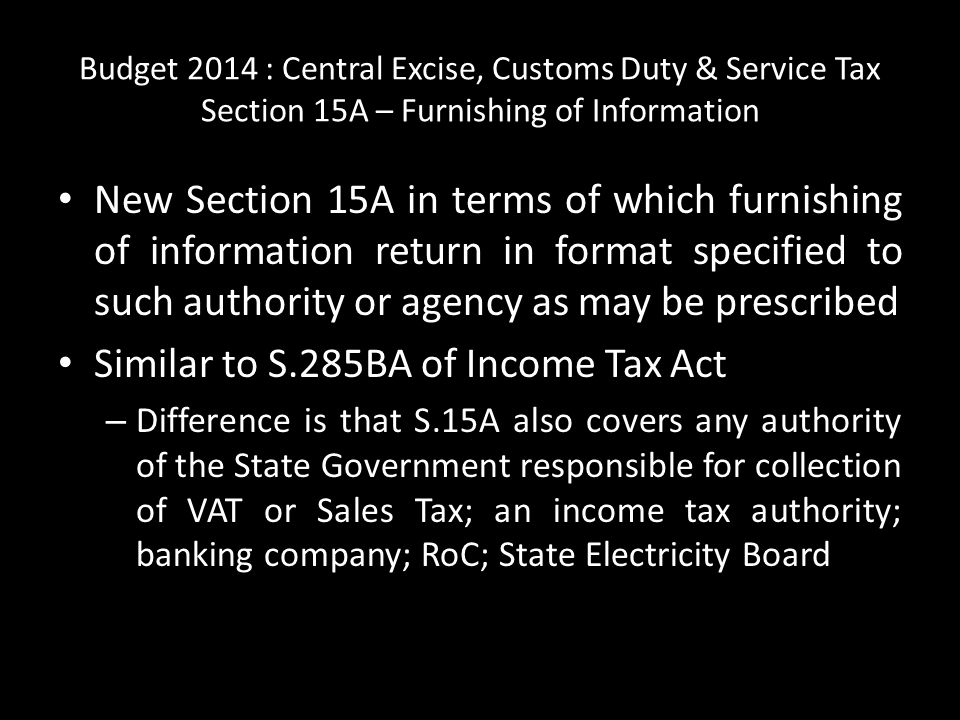 Similar to S.285BA of Income Tax Act