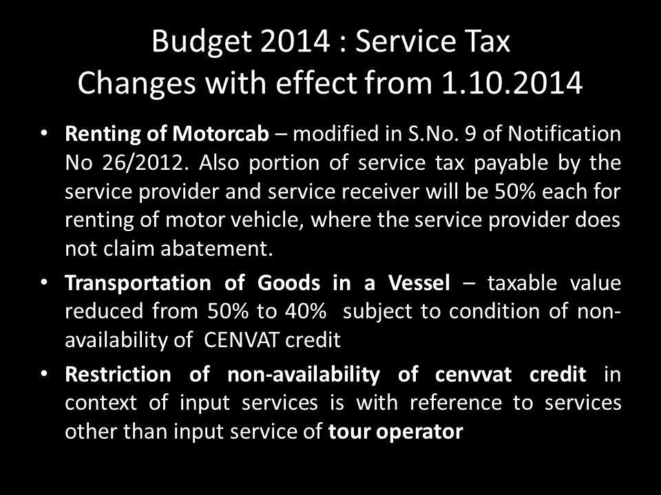 Budget 2014 : Service Tax Changes with effect from 1.10.2014