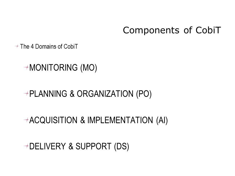 PLANNING & ORGANIZATION (PO) ACQUISITION & IMPLEMENTATION (AI)