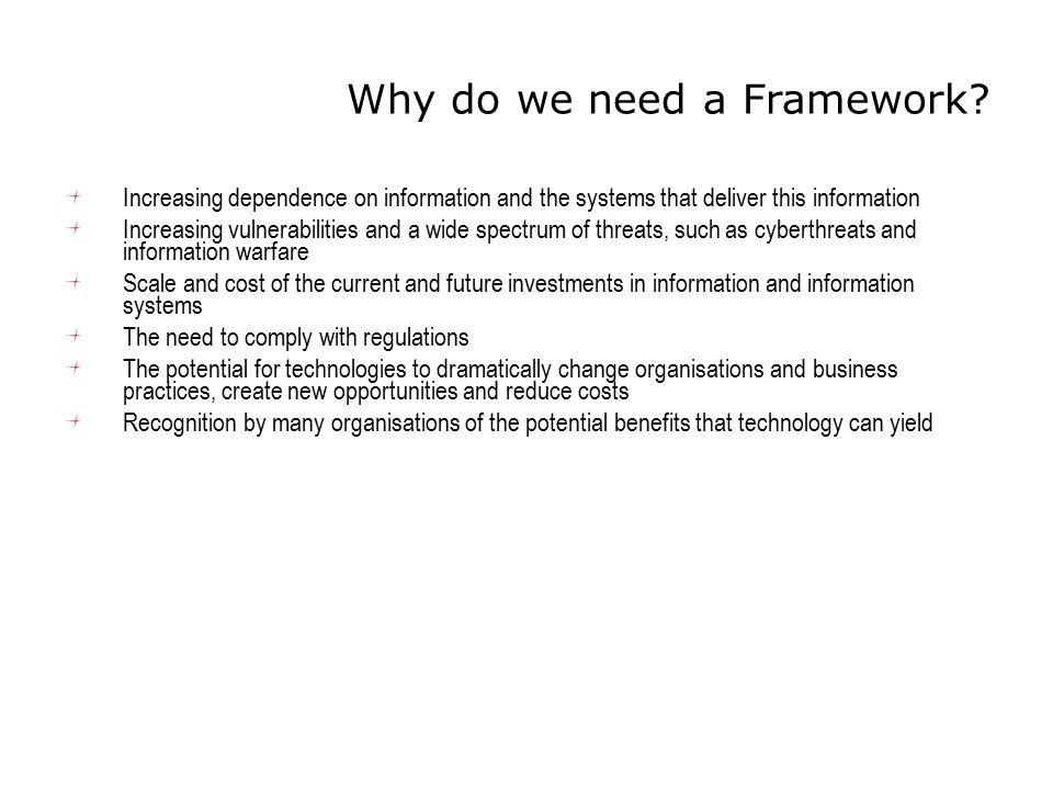 Why do we need a Framework