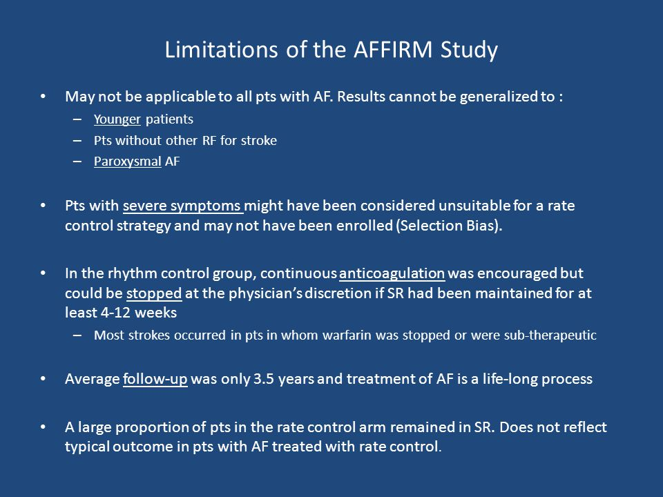 Limitations of the AFFIRM Study
