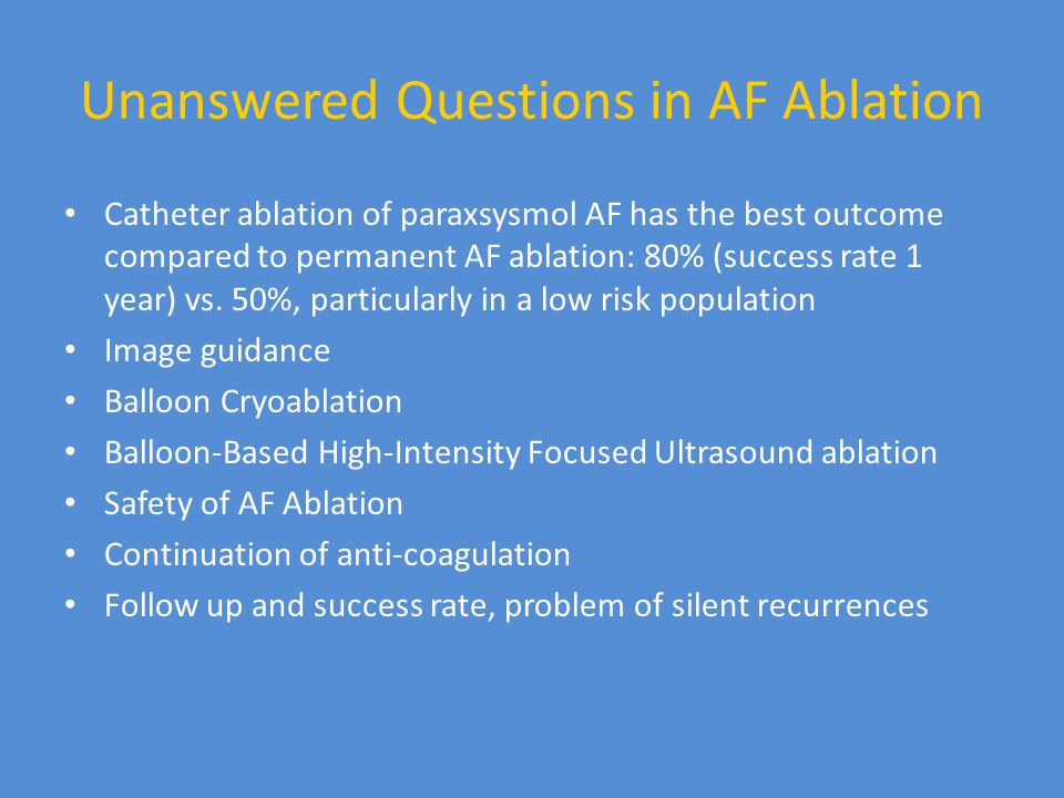 Unanswered Questions in AF Ablation