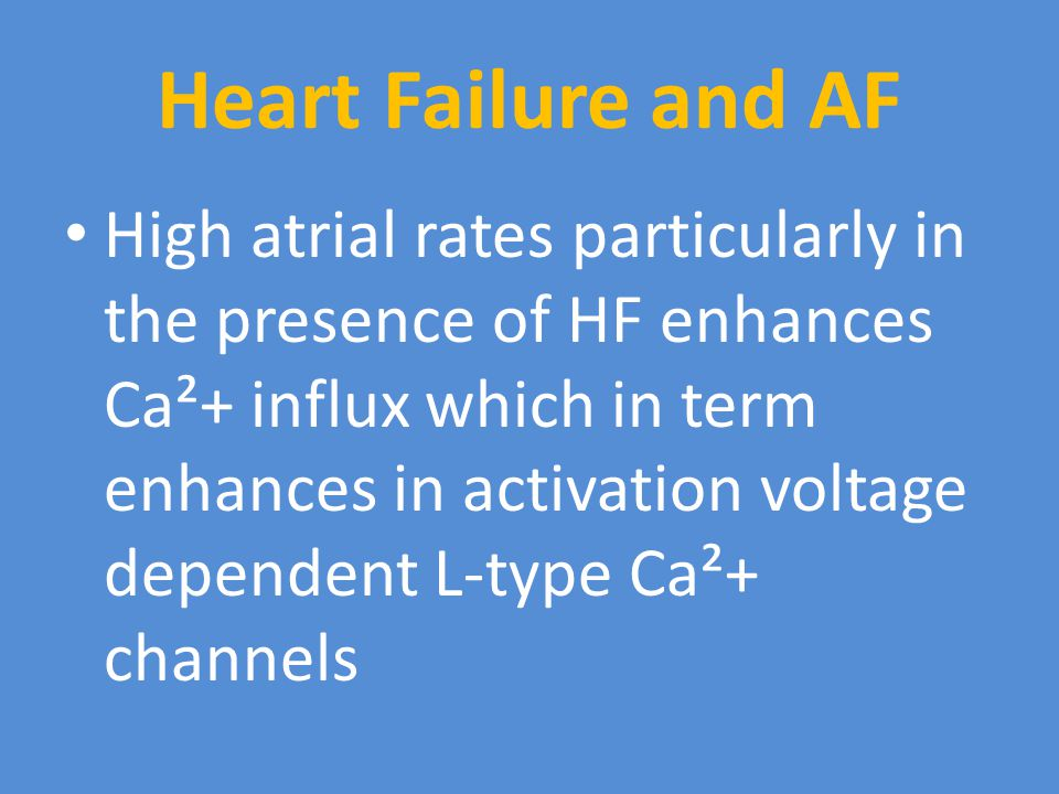 Heart Failure and AF