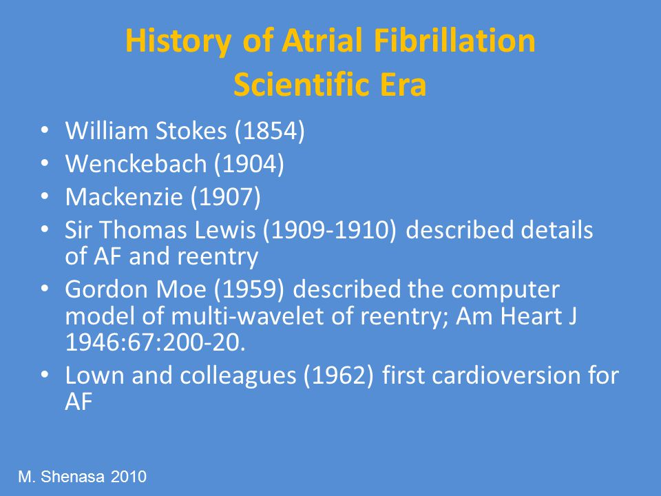 History of Atrial Fibrillation Scientific Era