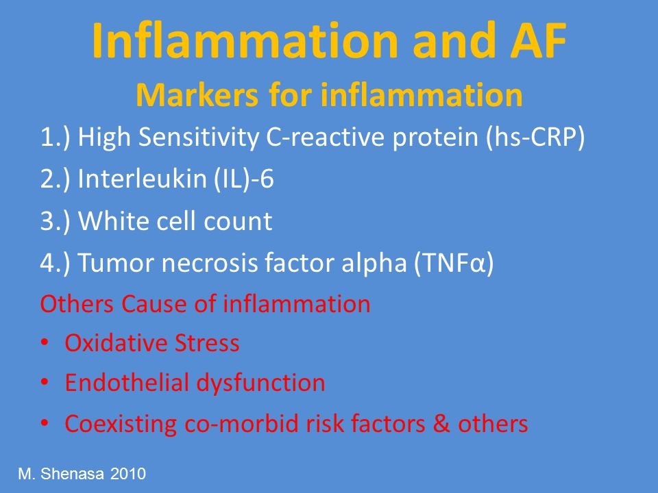 Inflammation and AF Markers for inflammation