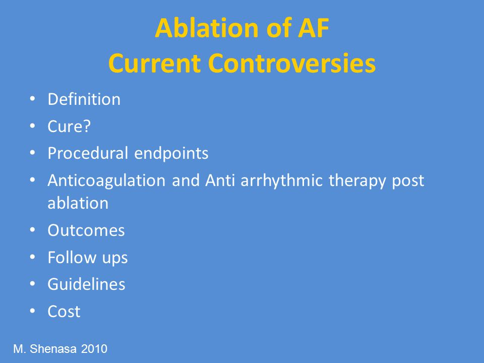 Ablation of AF Current Controversies