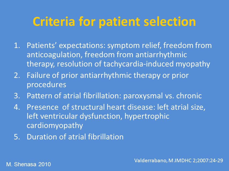 Criteria for patient selection