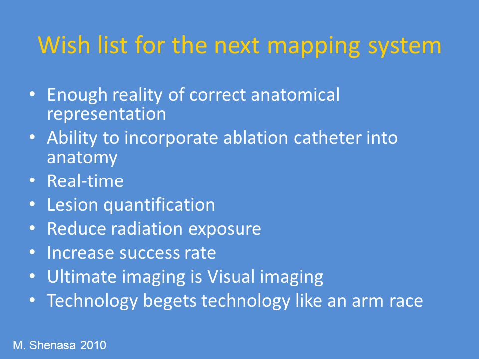 Wish list for the next mapping system