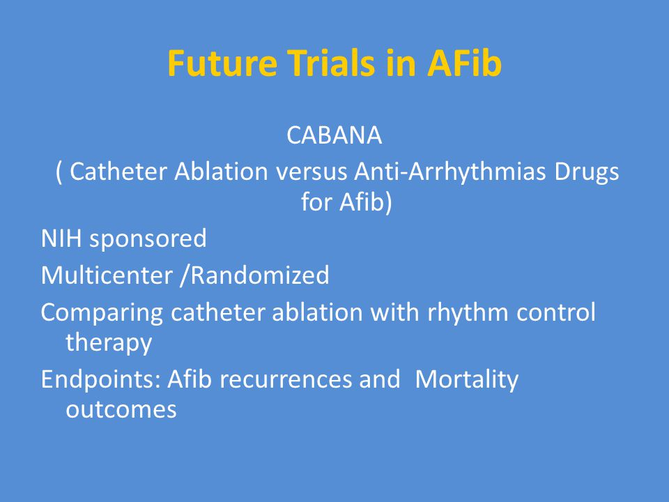 Future Trials in AFib