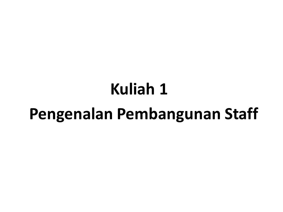 Pengenalan Pembangunan Staff