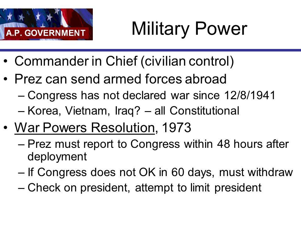 Military Power Commander in Chief (civilian control)