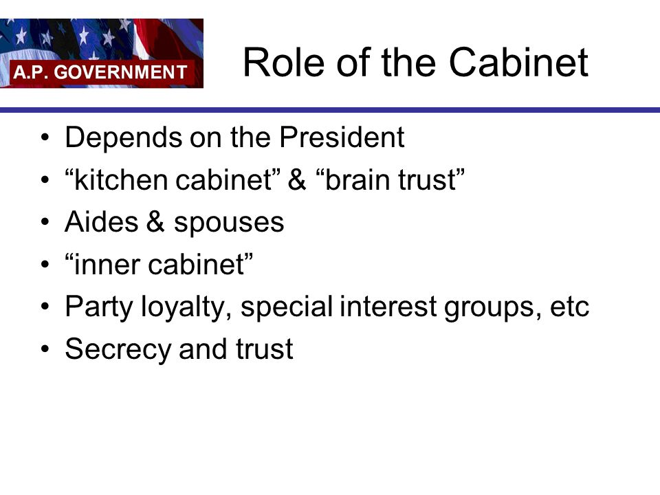 Role of the Cabinet Depends on the President