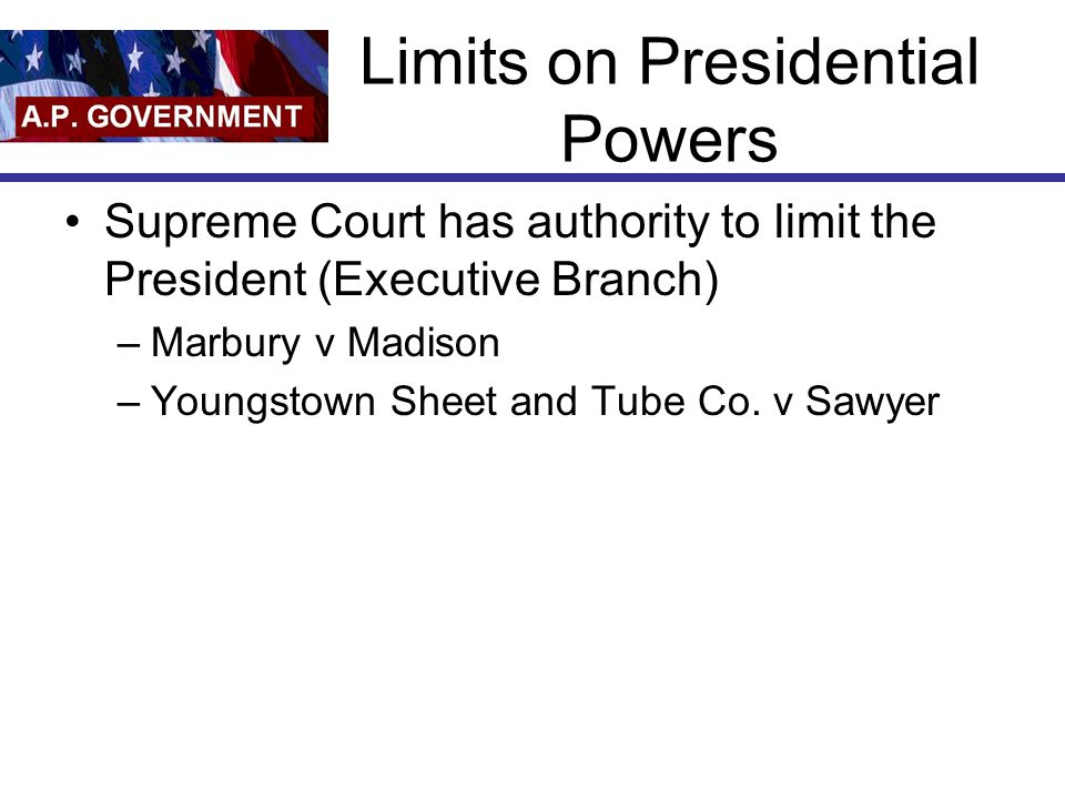 Limits on Presidential Powers