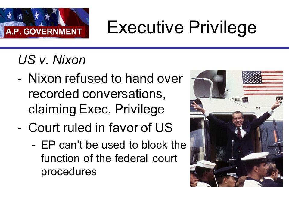 Executive Privilege US v. Nixon