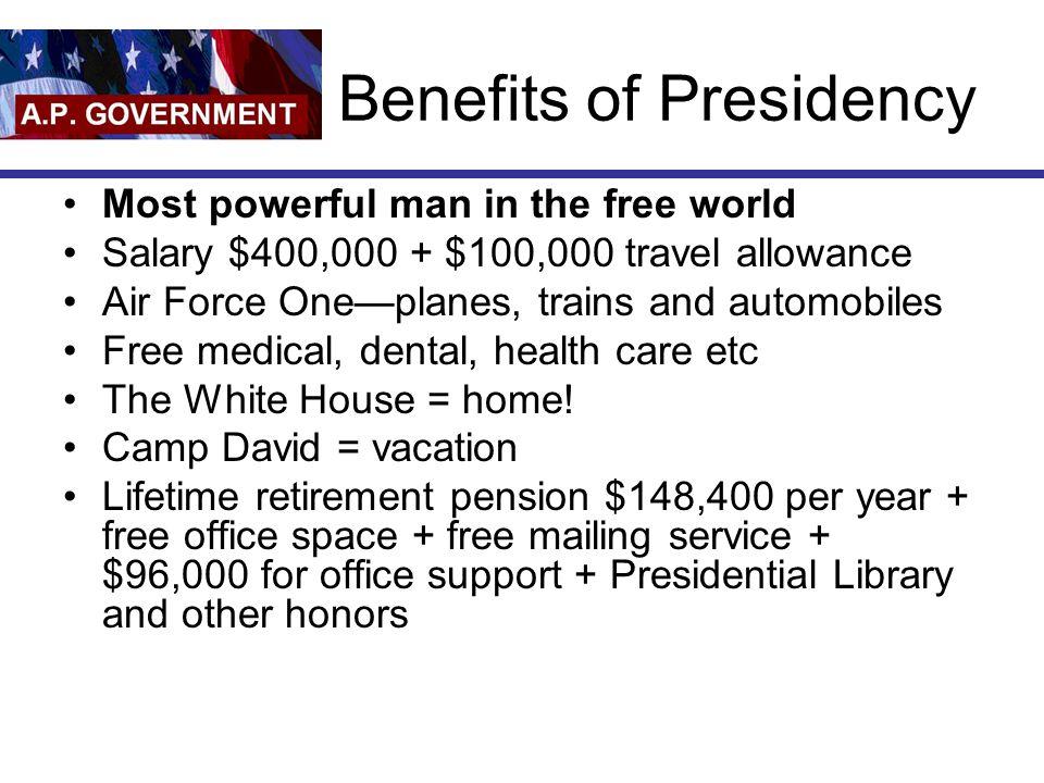 Benefits of Presidency