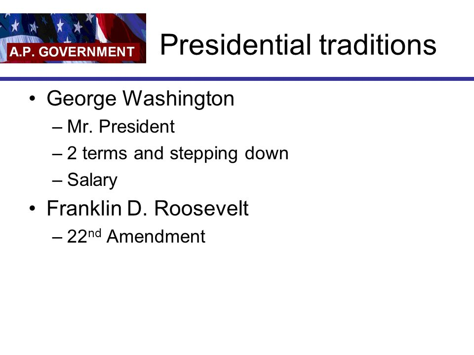 Presidential traditions