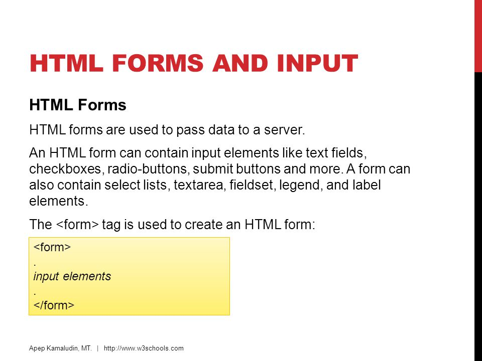 HTML Forms and Input HTML Forms