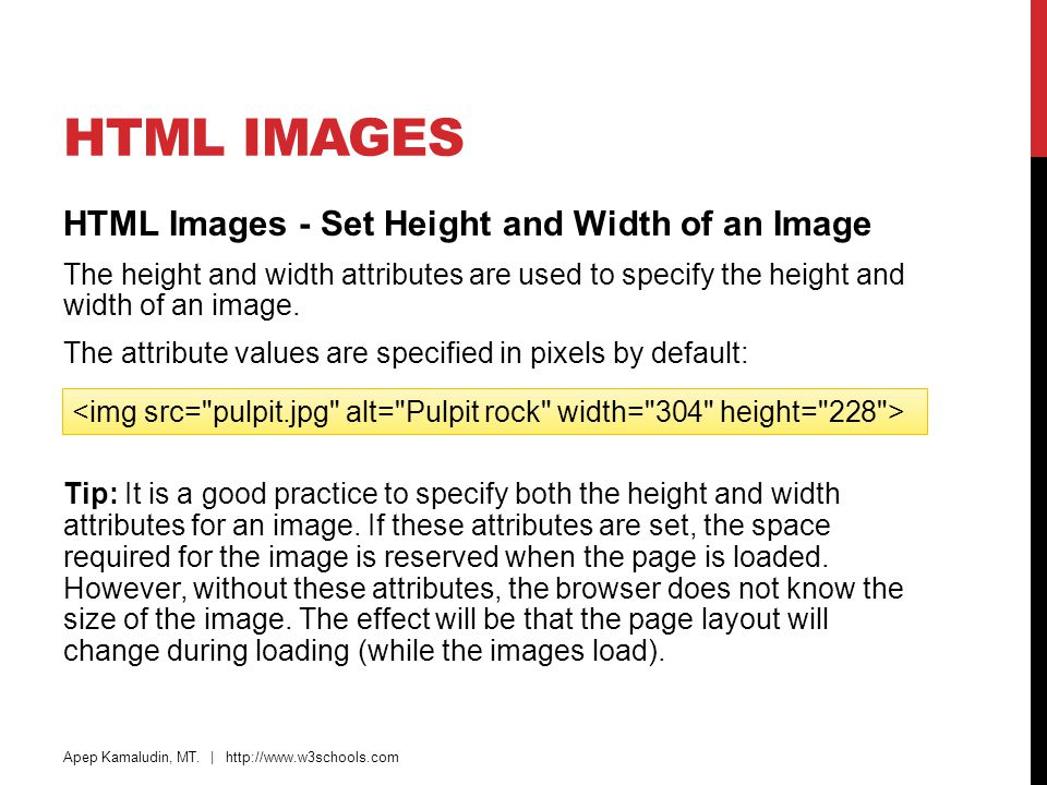 HTML Images HTML Images - Set Height and Width of an Image