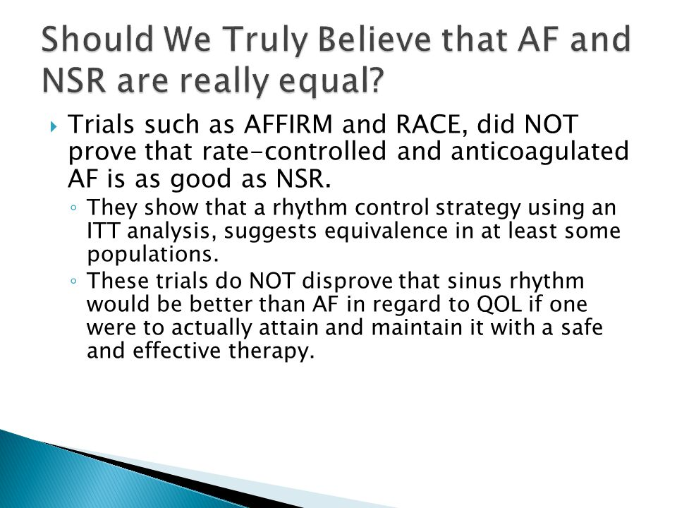 Should We Truly Believe that AF and NSR are really equal