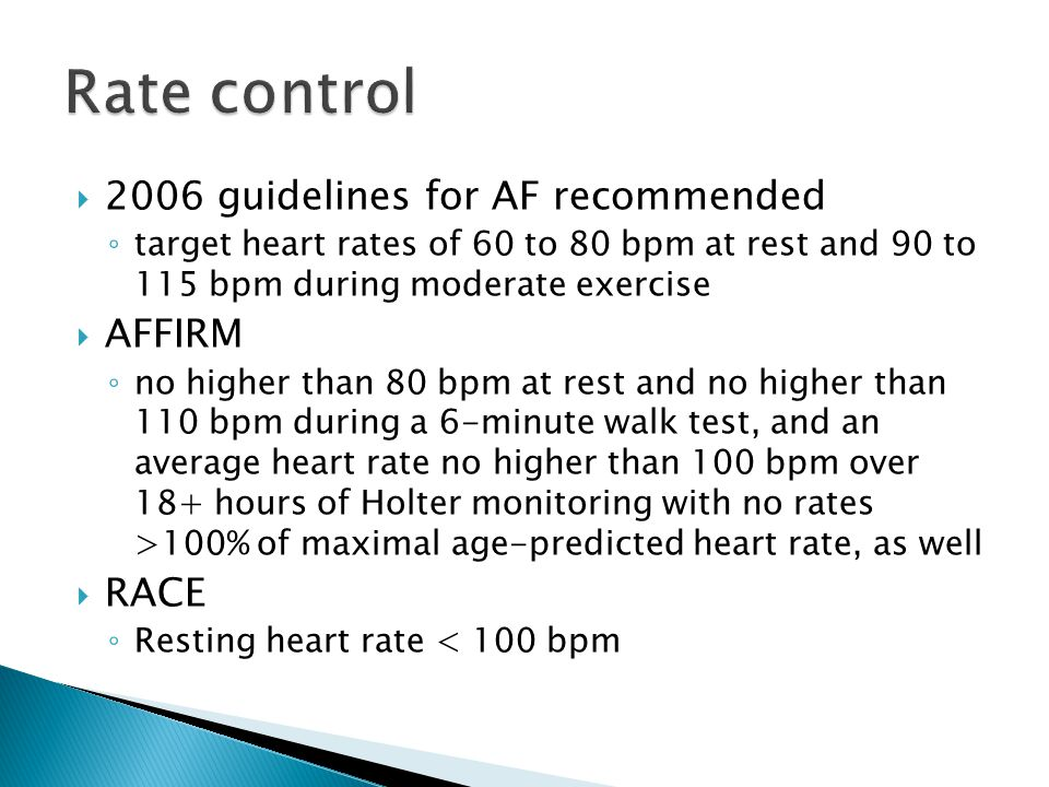Rate control 2006 guidelines for AF recommended AFFIRM RACE