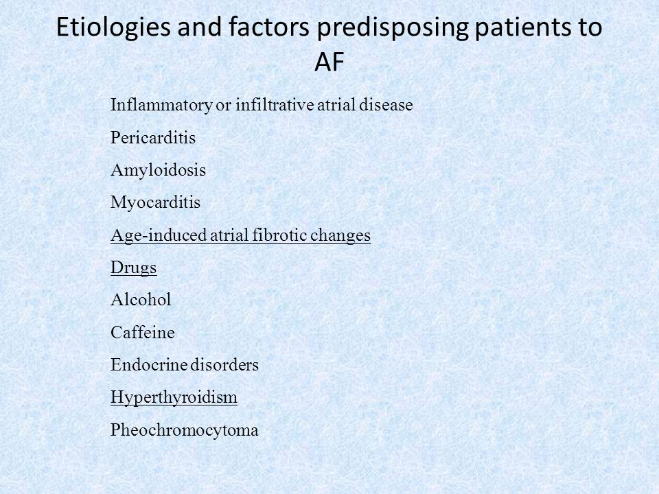 Etiologies and factors predisposing patients to AF