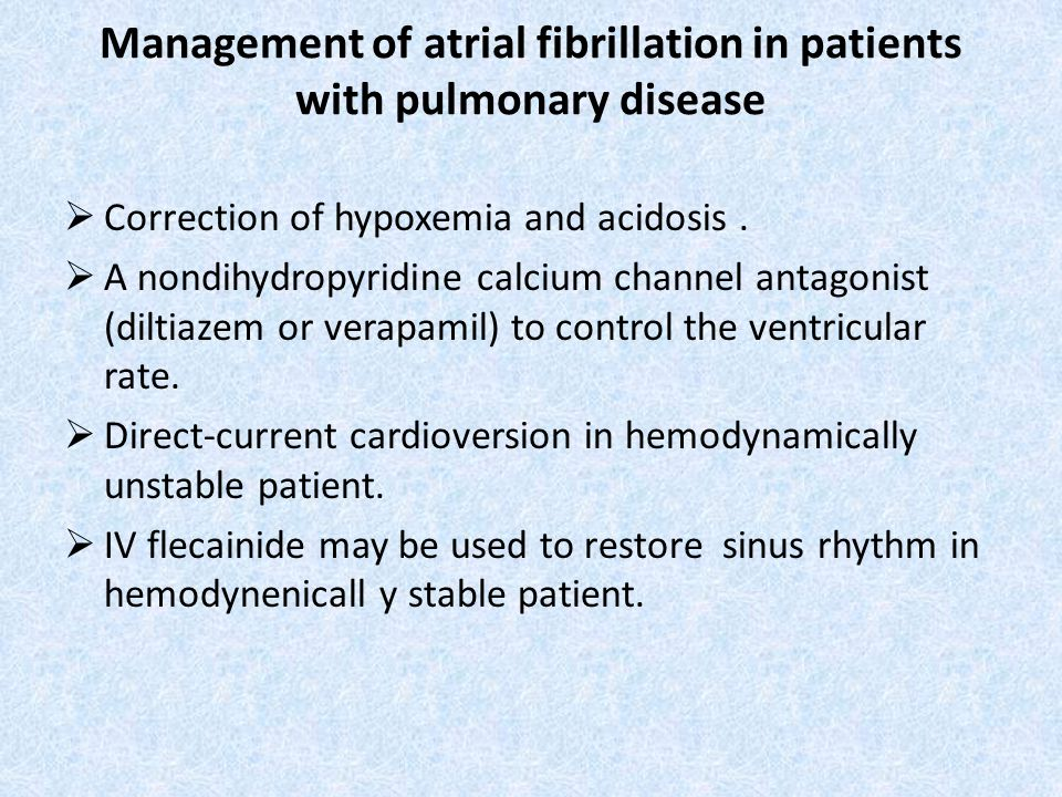 Management of atrial fibrillation in patients with pulmonary disease