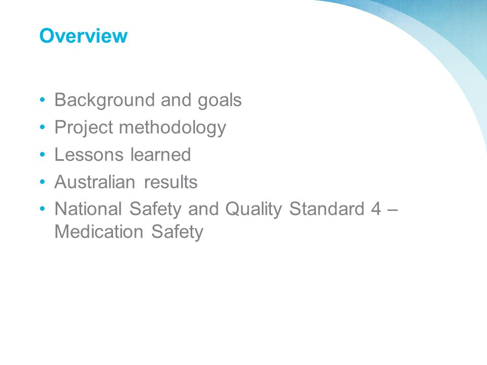 Overview Background and goals Project methodology Lessons learned