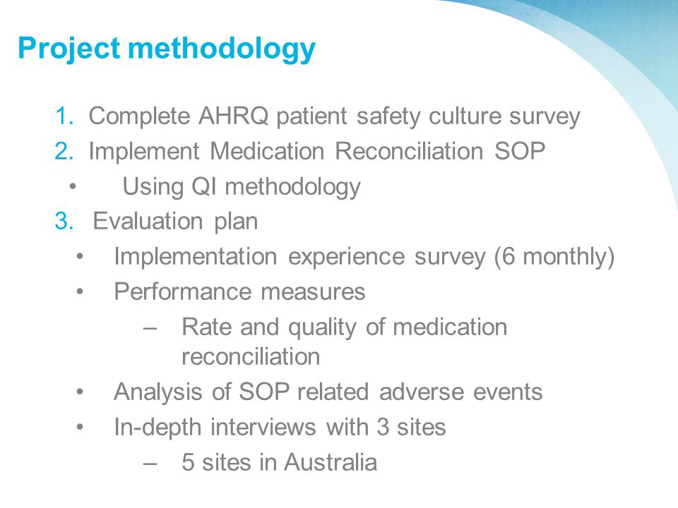 Project methodology Complete AHRQ patient safety culture survey