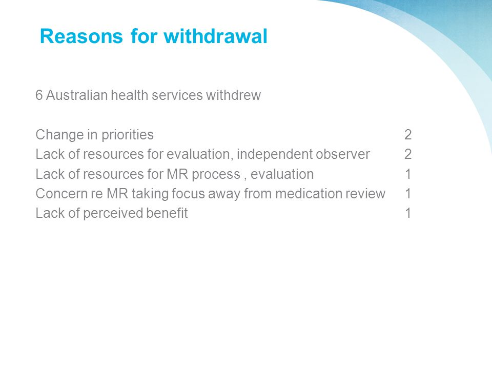 Reasons for withdrawal