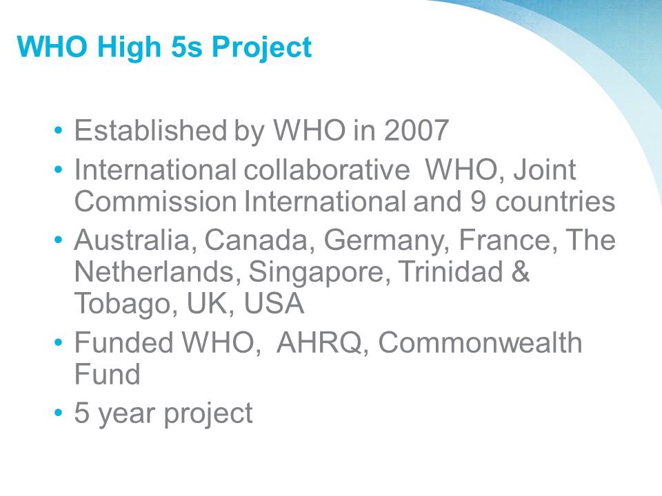 Funded WHO, AHRQ, Commonwealth Fund 5 year project