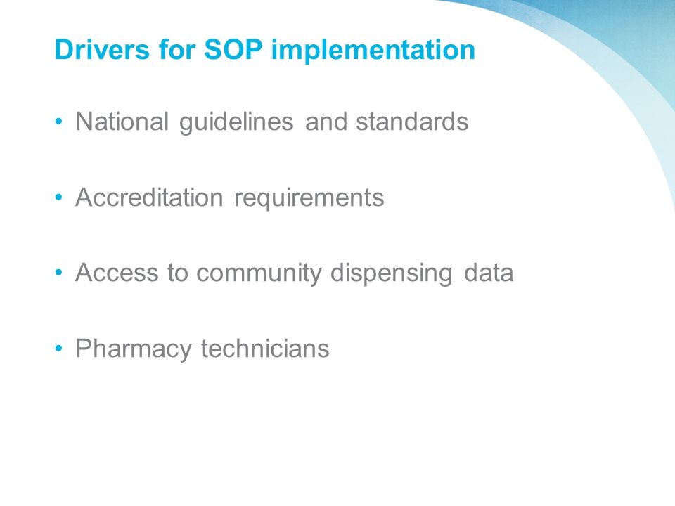 Drivers for SOP implementation