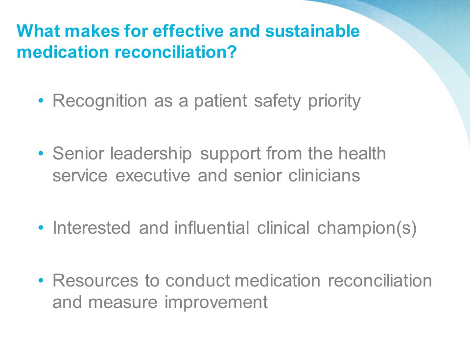 What makes for effective and sustainable medication reconciliation