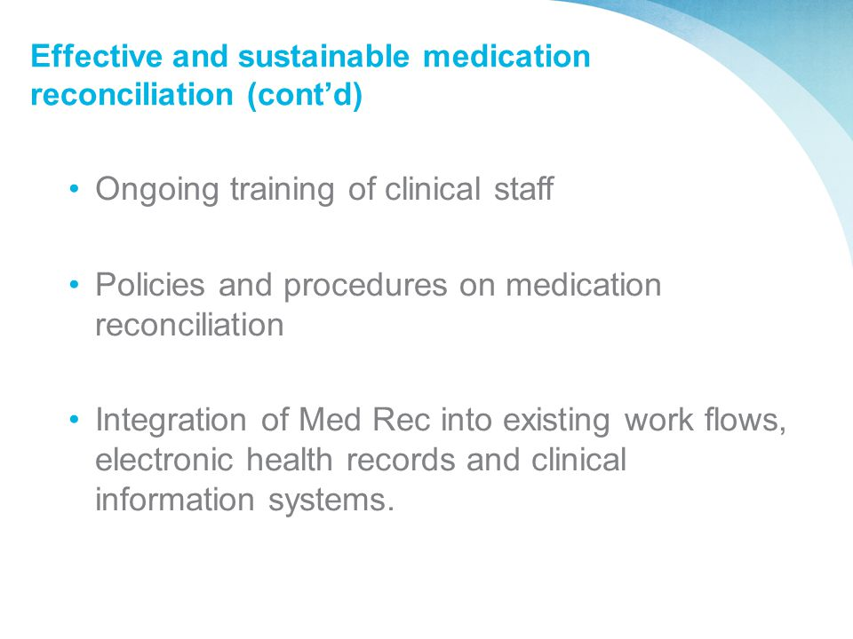 Effective and sustainable medication reconciliation (cont'd)