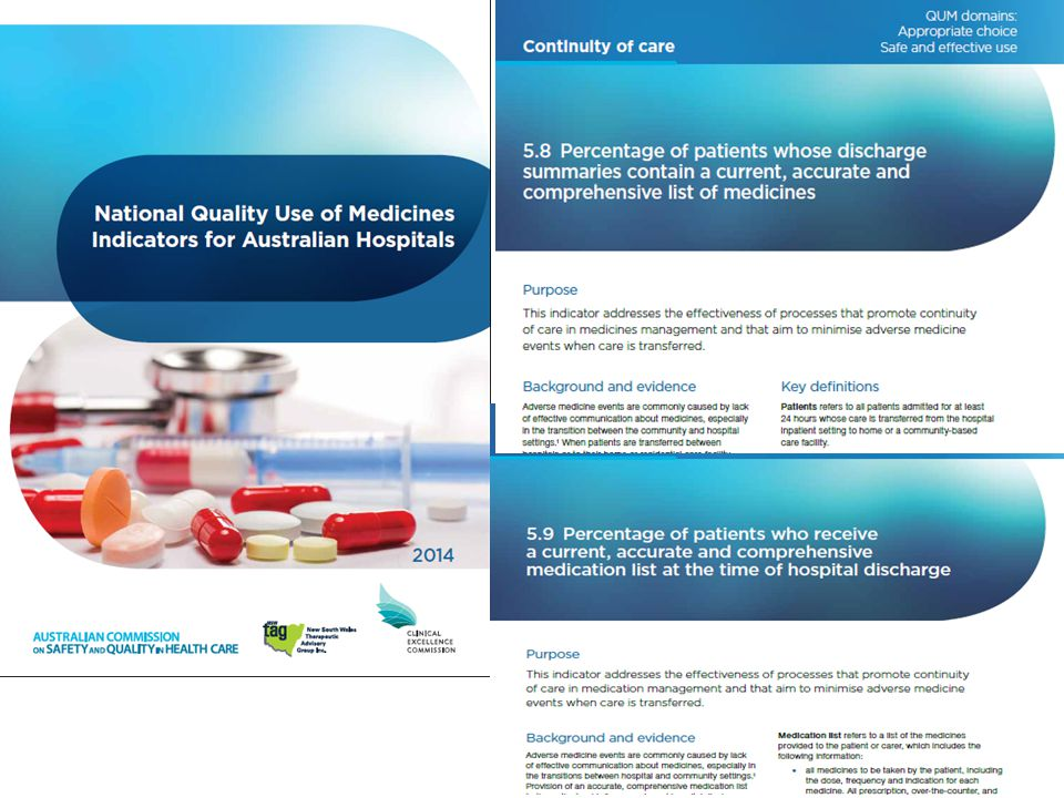 Indicators 5.8 and 5.9 in the new National QUM Indicators for Australian Hospitals will assist hospitals meet the continuity of medication management criterion.