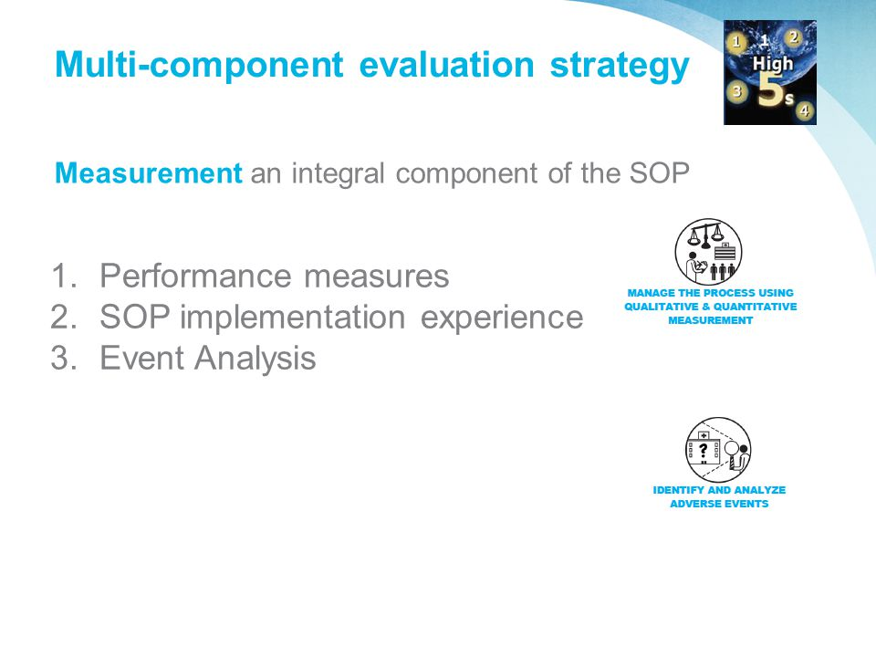 Multi-component evaluation strategy