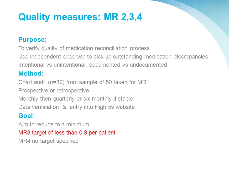 Quality measures: MR 2,3,4 Purpose: Method: Goal: