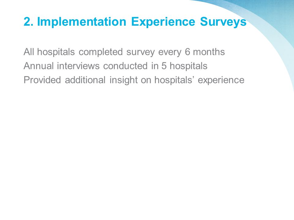 2. Implementation Experience Surveys