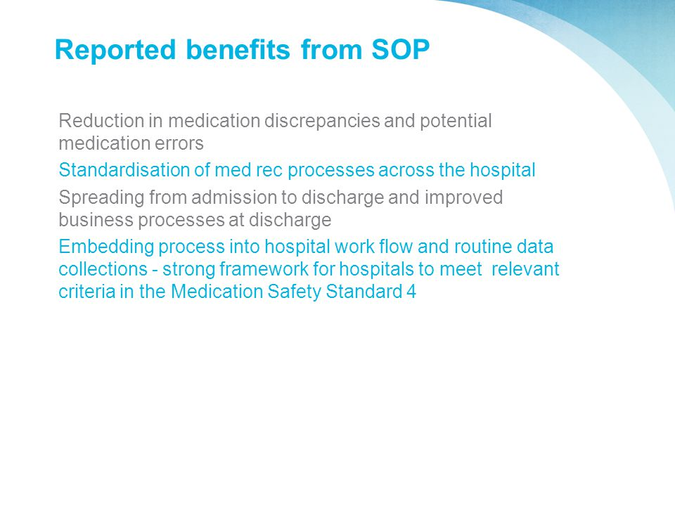 Reported benefits from SOP