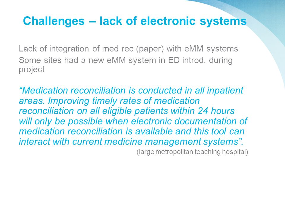 Challenges – lack of electronic systems
