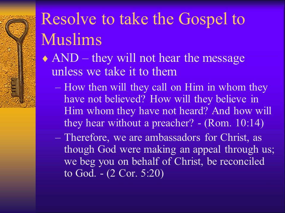 Resolve to take the Gospel to Muslims