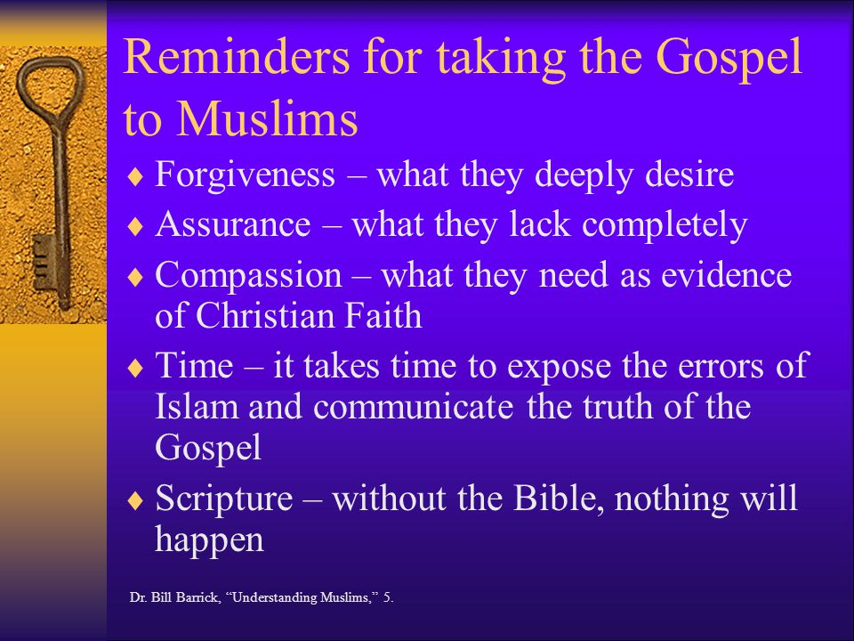 Reminders for taking the Gospel to Muslims