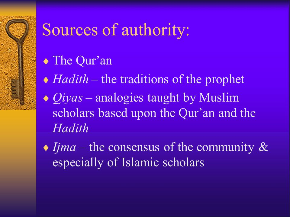 Sources of authority: The Qur'an