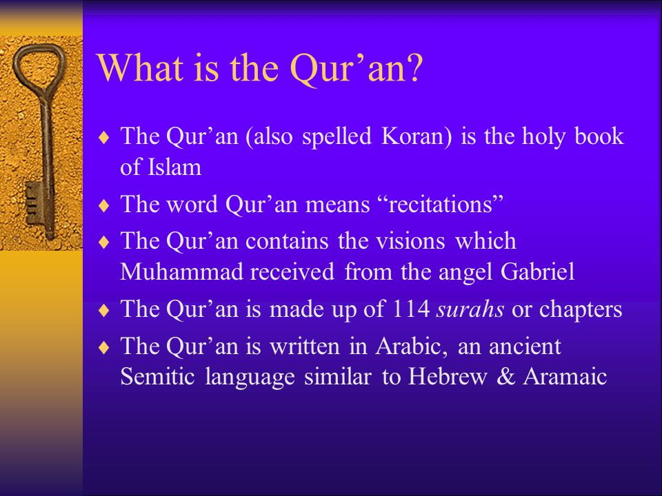 What is the Qur'an The Qur'an (also spelled Koran) is the holy book of Islam. The word Qur'an means recitations