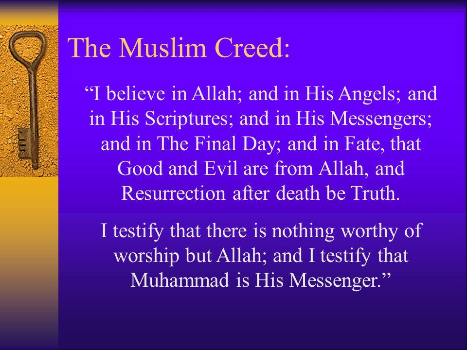 The Muslim Creed: