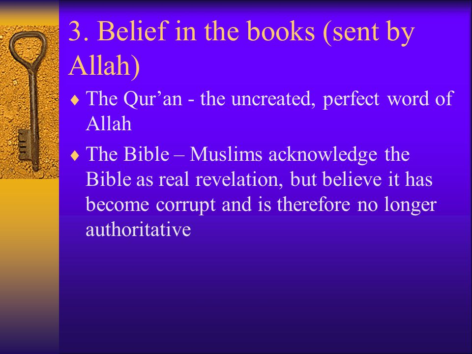 3. Belief in the books (sent by Allah)