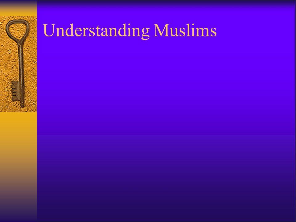 Understanding Muslims