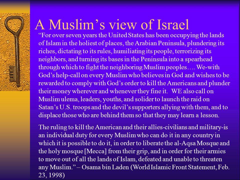 A Muslim's view of Israel