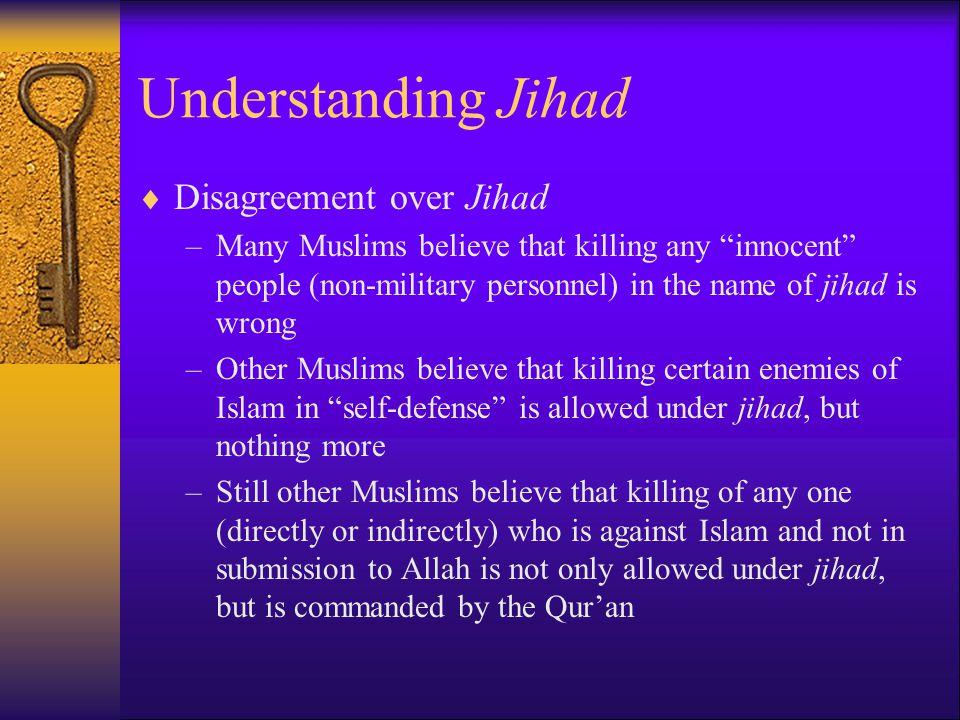 Understanding Jihad Disagreement over Jihad