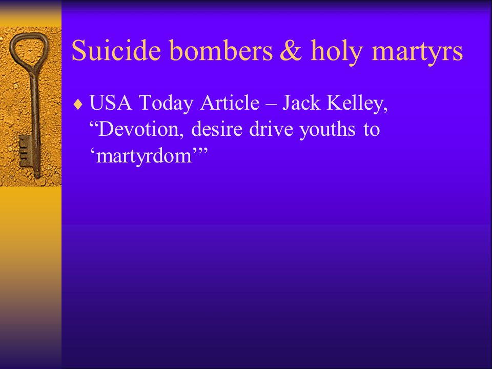 Suicide bombers & holy martyrs