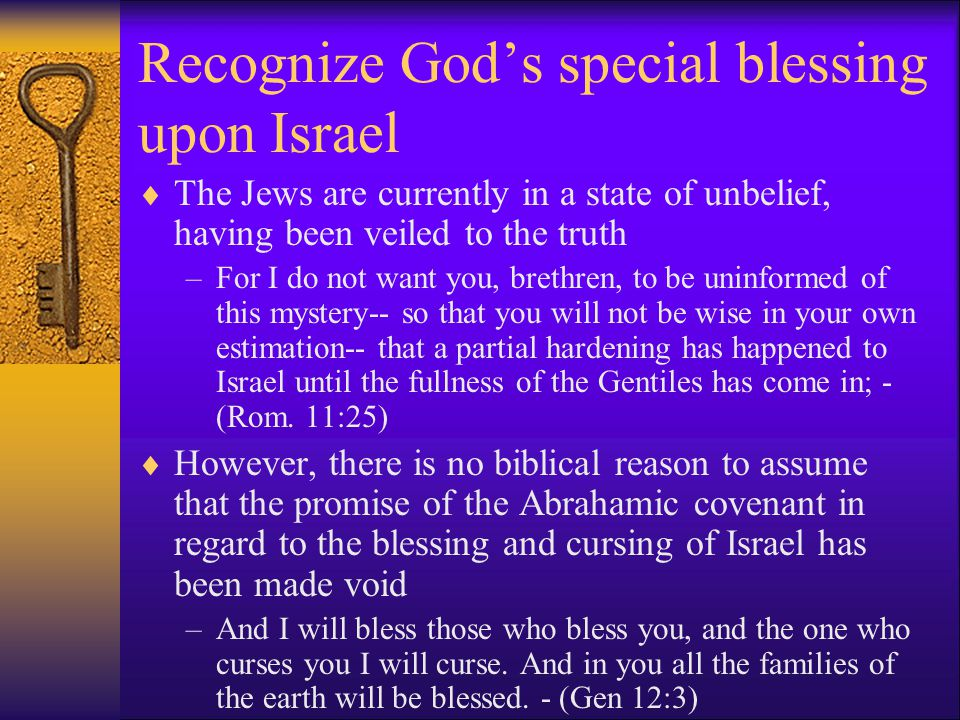 Recognize God's special blessing upon Israel